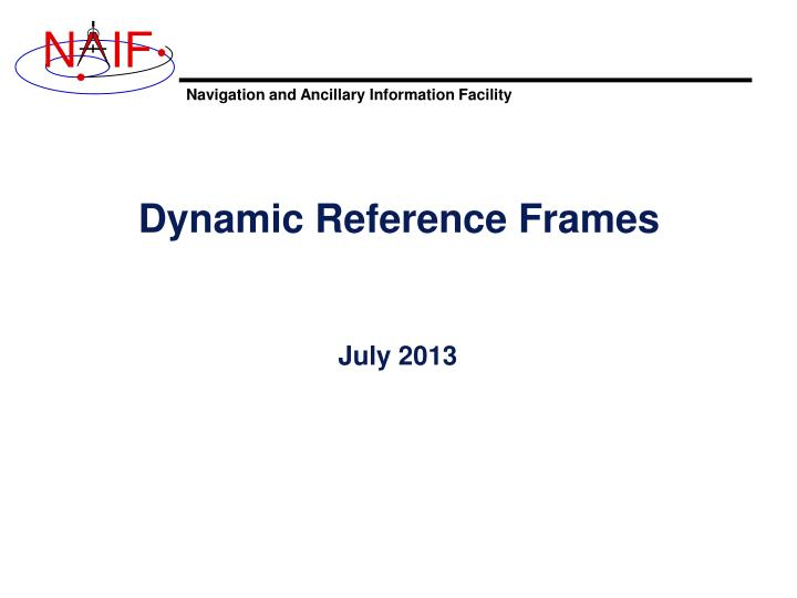 PPT - Dynamic Reference Frames PowerPoint Presentation - ID:2797052