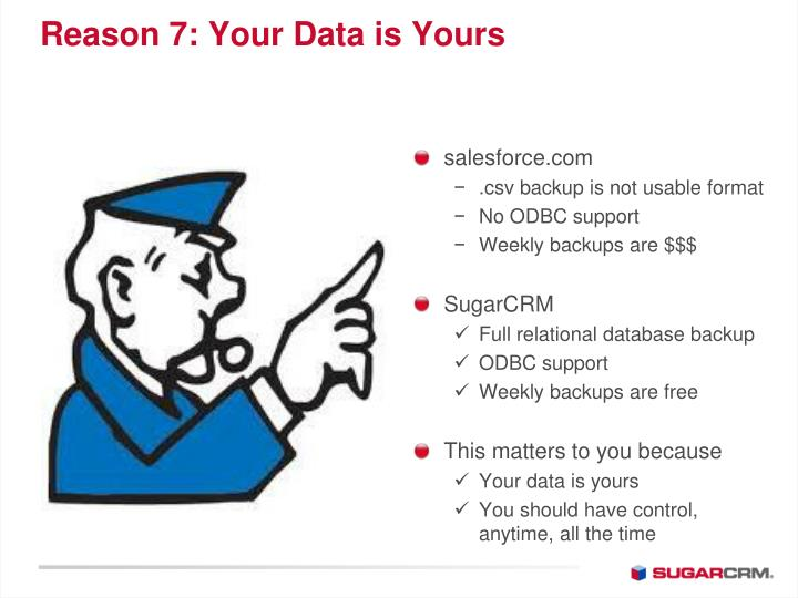 Reason 7: Your Data is Yours