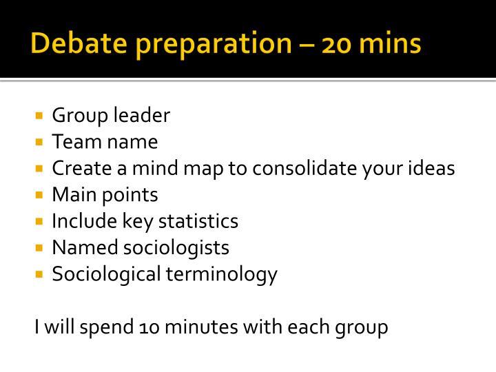 Debate preparation – 20