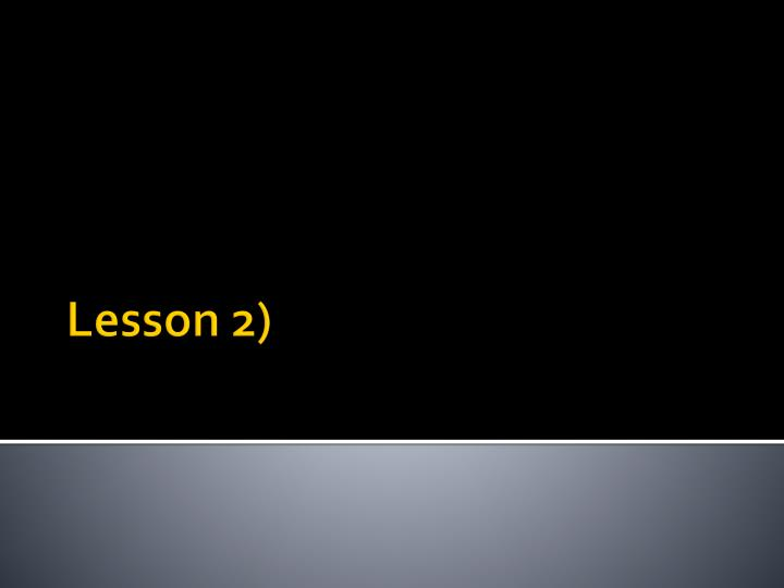 Lesson 2)