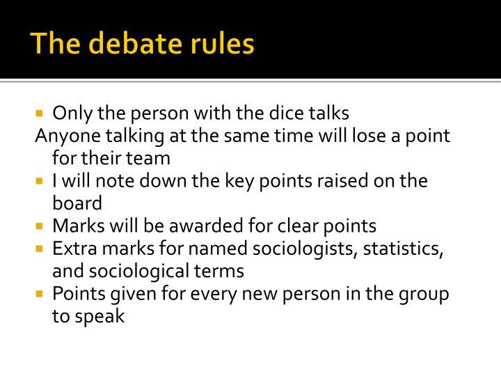 The debate rules