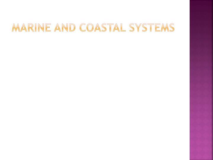 marine and coastal systems