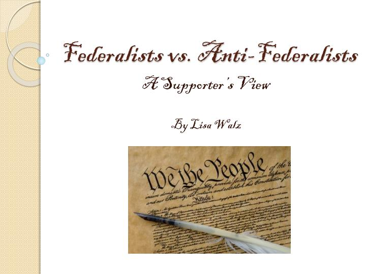 federalists vs anti federalists n.