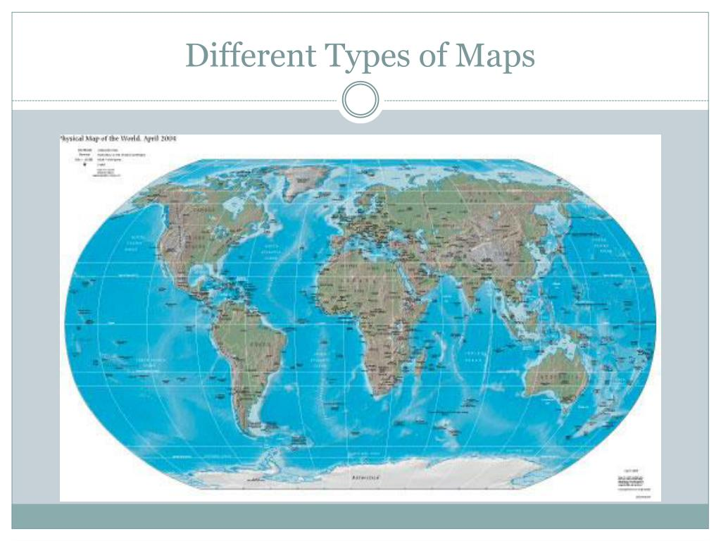 different-types-of-maps4-l Different Types Of Maps Powerpoint on different maps of the world, different time zones powerpoint, physical political maps and powerpoint, different types of maps geography, types of map projections powerpoint, different types of world maps, lines of latitude and longitude powerpoint, different types of maps worksheets,