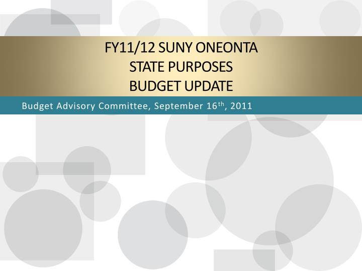 Fy11 12 suny oneonta state purposes budget update