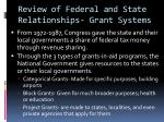 review of federal and state relationships grant systems