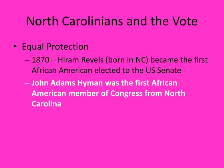 North carolinians and the vote1