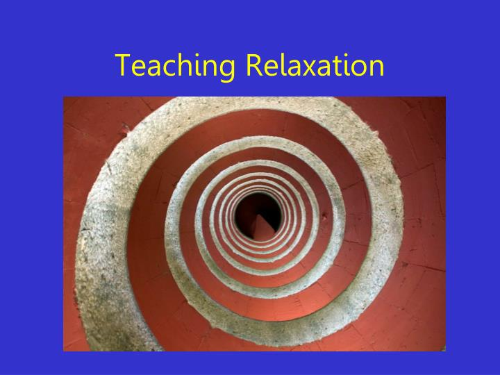 Teaching Relaxation