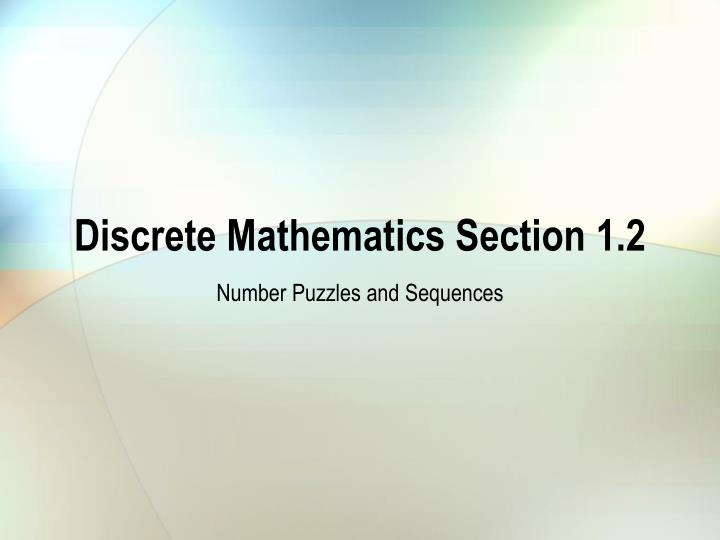 Discrete mathematics section 1 2