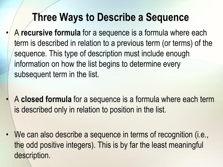 Three Ways to Describe a Sequence