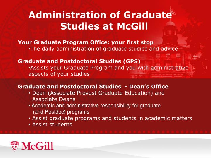 graduate and postdoctoral studies thesis office mcgill Graduate and postdoctoral studies (gps) is the unit responsible for graduate degree programs at mcgill university graduate students in geography are therefore subject to the regulations of gps as.