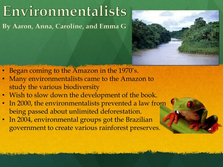 Began coming to the Amazon in the 1970's.