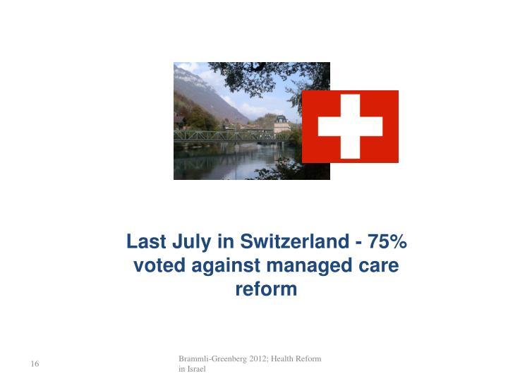 Last July in Switzerland -