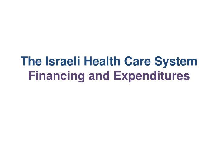 The Israeli Health Care System