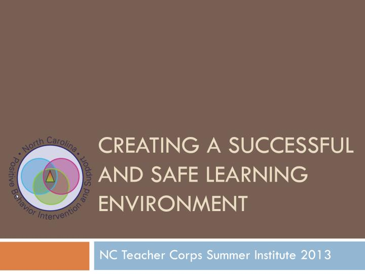 creating a successful and safe learning environment n.