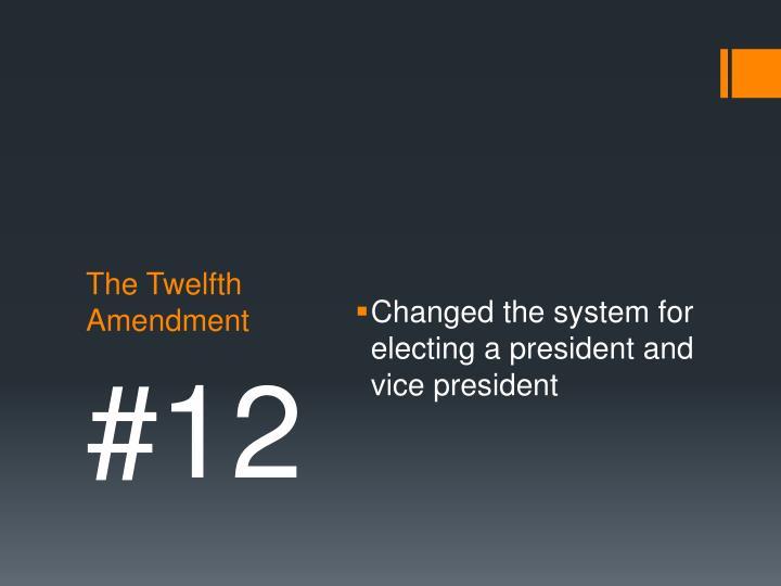 The Twelfth Amendment