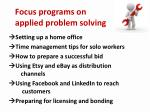 focus programs on applied problem solving
