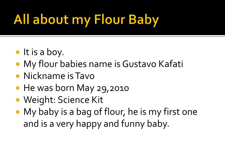 All about my flour baby