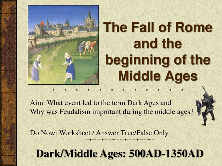 the factors that caused the downfall of the middle ages High middle ages little ice age arno river which caused salt production to the black death is the single most significant disease in western.