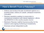 how is benefit trust a fiduciary