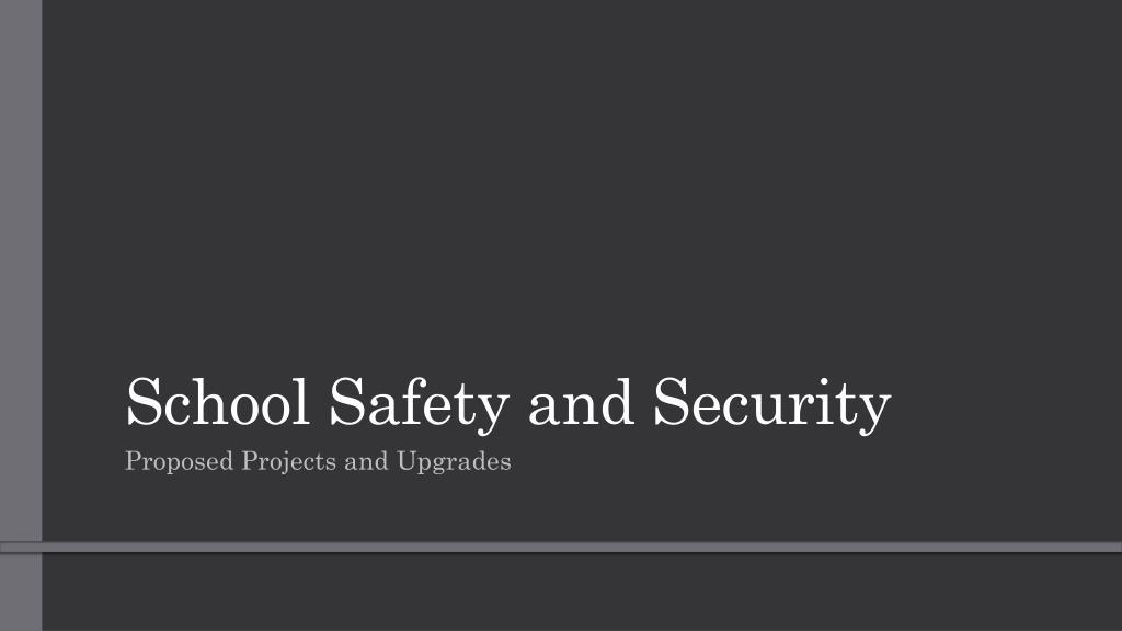 Ppt school safety powerpoint presentation id:2935604.