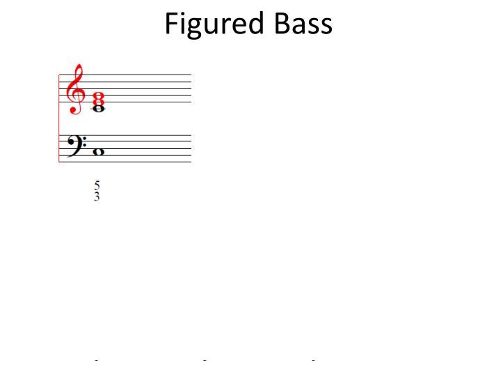 Ppt Figured Bass Powerpoint Presentation Id2799403