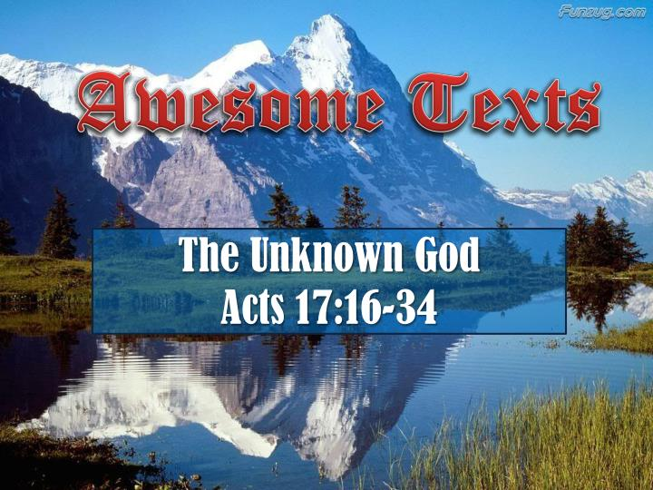 the unknown god acts 17 16 34 n.
