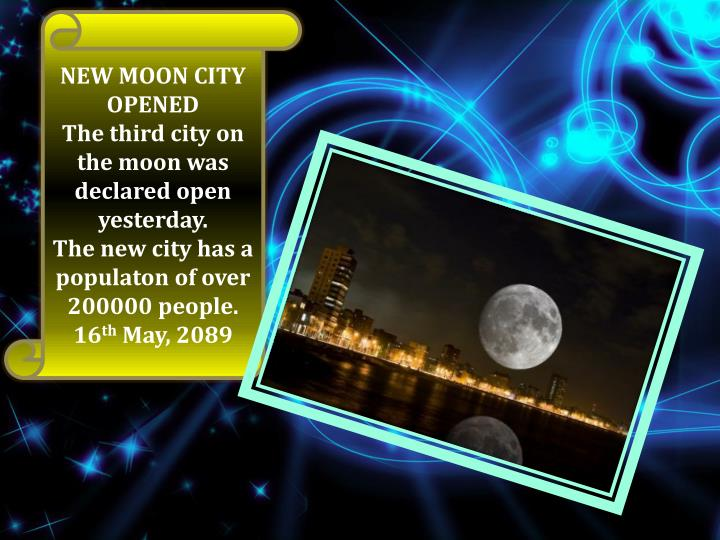 NEW MOON CITY OPENED