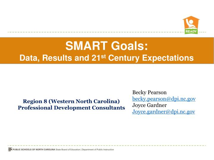 PPT - Becky Pearson becky pearson@dpi nc PowerPoint Presentation