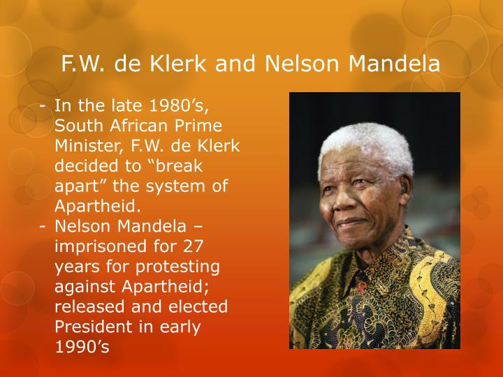 F.W. de Klerk and Nelson Mandela
