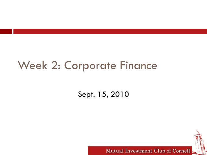 week 2 corporate finance Corporate finance assignment help finance study questions week 22 finance 6200 1 answer below » which of the following statements is correct.