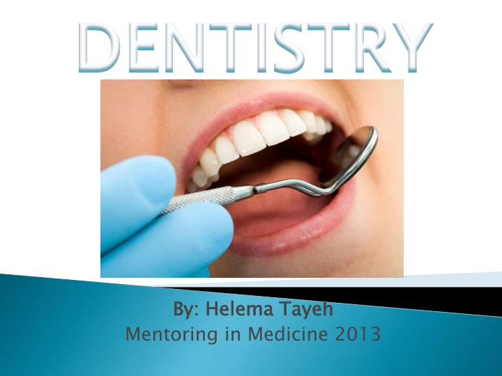 By helema tayeh mentoring in medicine 2013