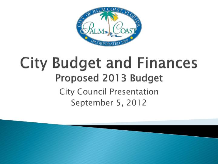 city budget and finances proposed 2013 budget n.