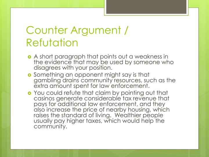 Counter Argument / Refutation