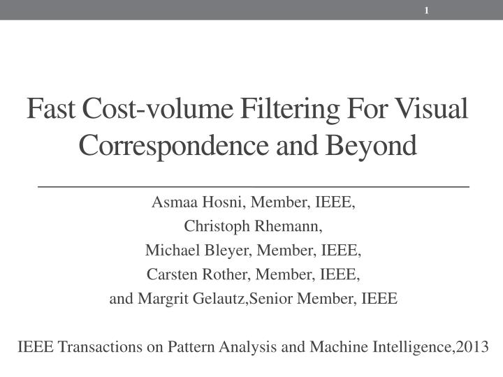 fast cost volume filtering for visual correspondence and beyond n.