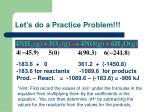 let s do a practice problem