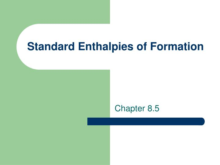 standard enthalpies of formation n.