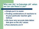 why use d h f o to calculate d h o when we can use hess s law