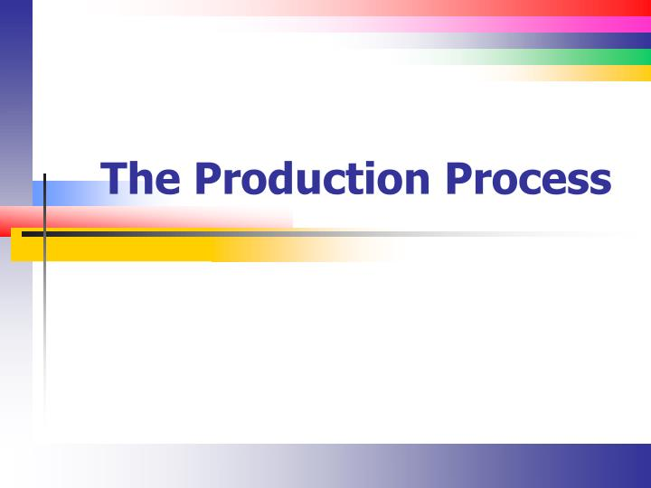 the production process n.