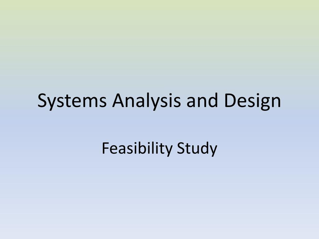 Ppt Systems Analysis And Design Powerpoint Presentation Free Download Id 2800327