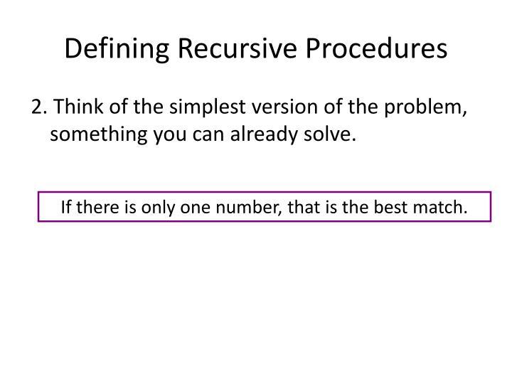 Defining Recursive Procedures