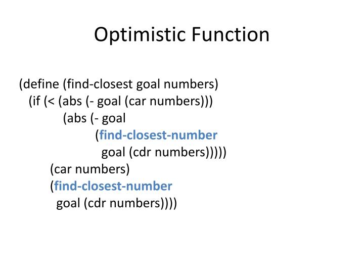 Optimistic Function