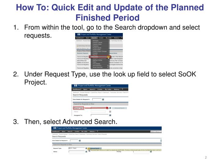 How to quick edit and update of the planned finished period