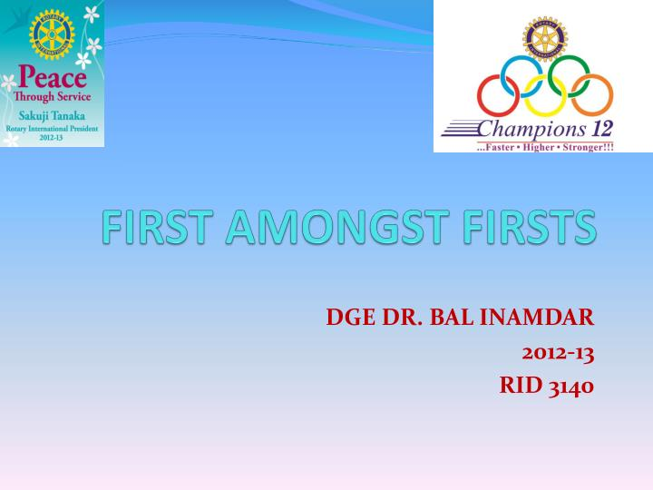 First amongst firsts