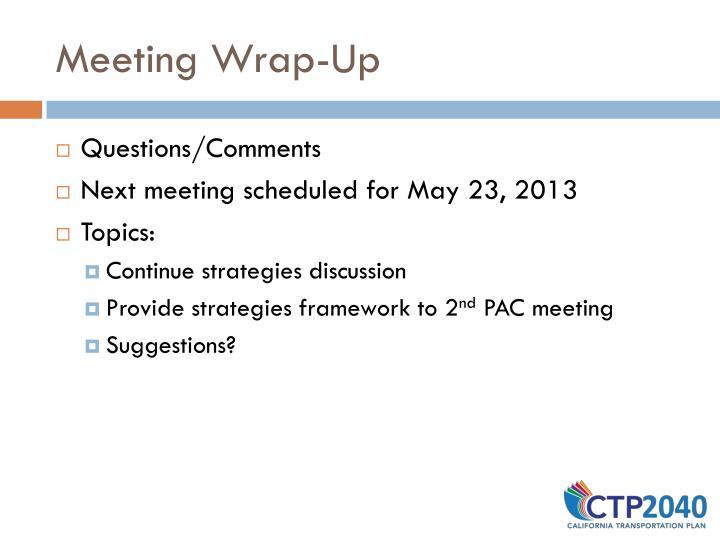Meeting Wrap-Up