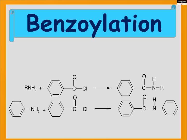 Benzoylation
