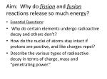 aim why do fission and fusion reactions release so much energy5