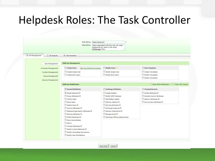 Helpdesk Roles: The Task Controller