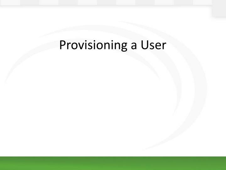 Provisioning a User