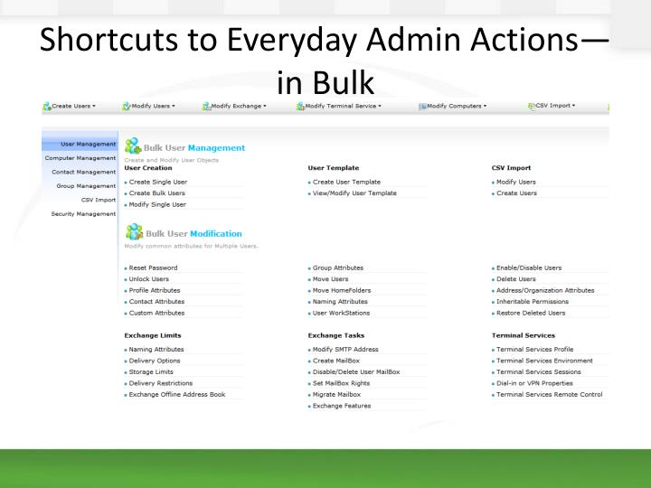 Shortcuts to Everyday Admin Actions—in Bulk